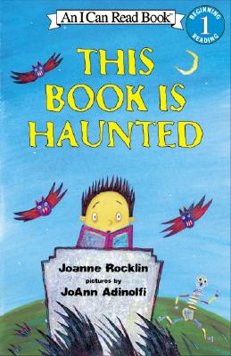 This Book Is Haunted By Rocklin, Joanne/ Adinolfi, Joann (ILT)