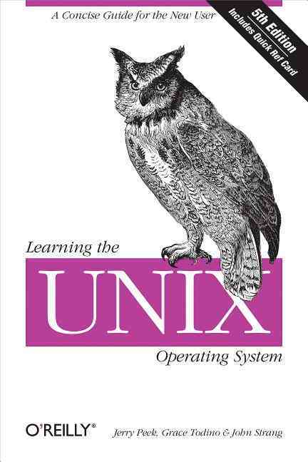 Learning the Unix Operating System By Peek, Jerry D./ Todino, Grace/ Strang, John