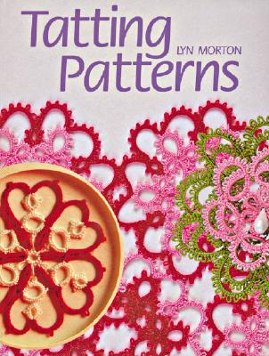 Tatting Patterns By Morton, Lyn